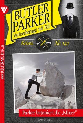 Butler Parker: Butler Parker 141 – Kriminalroman, Günter Dönges