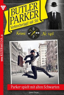 Butler Parker: Butler Parker 146 – Kriminalroman, Günter Dönges