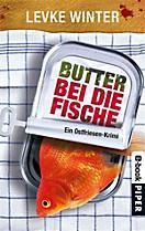 Butter bei die Fische