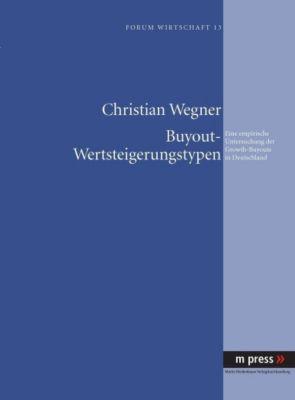 Buyout-Wertsteigerungstypen, Christian Wegner