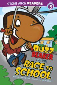 Buzz Beaker and the Race to School, Cari Meister