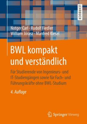 BWL kompakt und verständlich, Manfred Kiesel, Notger Carl, Rudolf Fiedler, William Jórasz