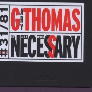 By Any Means Necessary, Gary Thomas