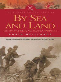 By Land and By Sea, Robin Neillands