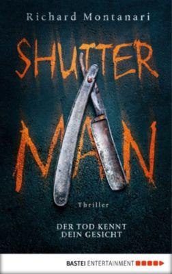 Byrne-und-Balzano-Reihe: Shutter Man, Richard Montanari