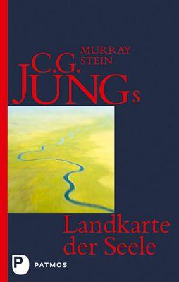 C. G. Jungs Landkarte der Seele - Murray B. Stein |