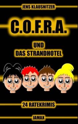 C.O.F.R.A. und das Strandhotel, Jens Klausnitzer