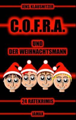 C.O.F.R.A. und der Weihnachtsmann, Jens Klausnitzer