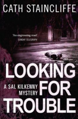C & R Crime: Looking For Trouble, Cath Staincliffe