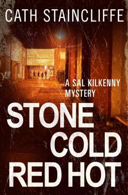 C & R Crime: Stone Cold Red Hot, Cath Staincliffe