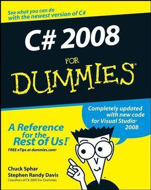 C sharp 2008 For Dummies, Chuck Sphar, Stephen R. Davis