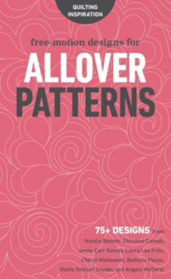 C&T Publishing: Free-Motion Designs for Allover Patterns