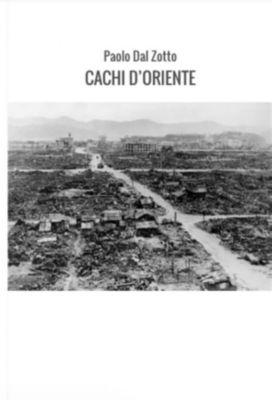 Cachi d'oriente, Paolo Dal Zotto