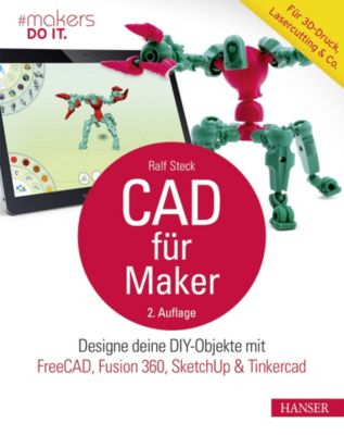 CAD für Maker, Ralf Steck