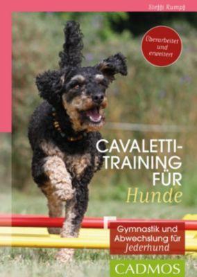 Cadmos Hundewelt: Cavalettitraining für Hunde, Steffi Rumpf