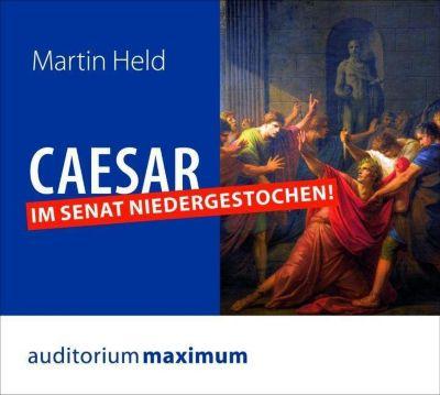 Caesar im Senat niedergestochen!, 1 Audio-CD, Martin Held