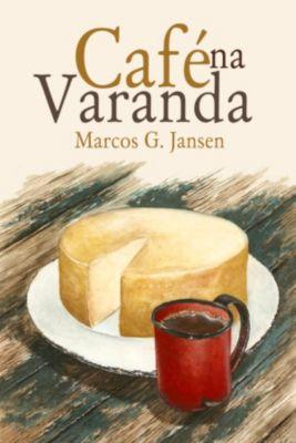 Café Na Varanda, Marcos Garcia Jansen