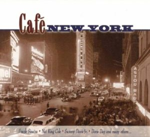 Cafe New York, Diverse Interpreten