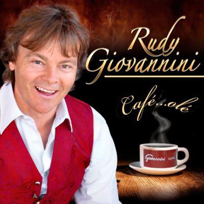 Café...Olé, Rudy Giovannini