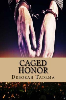 Caged Honor, Deborah Tadema
