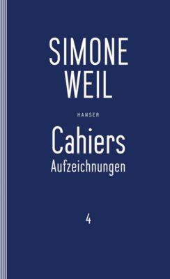 Cahiers, 4 Bde.: Bd.4 Cahiers 4 - Simone Weil pdf epub