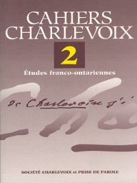 Cahiers Charlevoix 2, Collectif