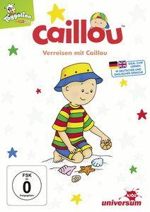 Caillou - Verreisen mit Caillou, Diverse Interpreten