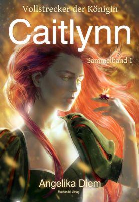 Caitlynn, Angelika Diem