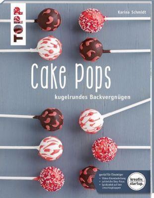 Cake Pops, Karina Schmidt