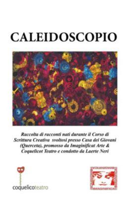 Caleidoscopio, Laerte Neri