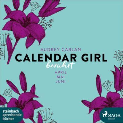 Calendar Girl: Berührt - Calendar Girl (Ungekürzt), Audrey Carlan