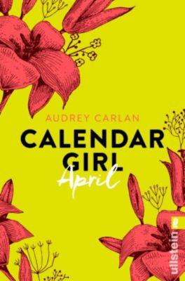 Calendar Girl Buch: Calendar Girl April, Audrey Carlan