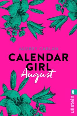 Calendar Girl Buch: Calendar Girl August, Audrey Carlan