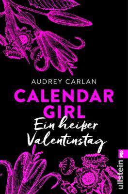 Calendar Girl Buch: Calendar Girl - Ein heißer Valentinstag, Audrey Carlan