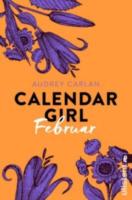Calendar Girl Buch: Calendar Girl Februar, Audrey Carlan