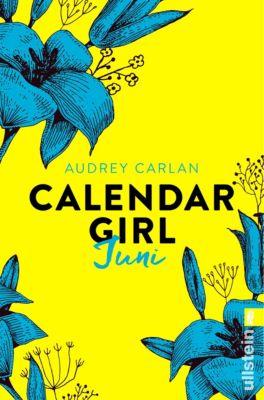 Calendar Girl Buch: Calendar Girl Juni, Audrey Carlan