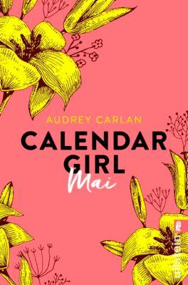 Calendar Girl Buch: Calendar Girl Mai, Audrey Carlan