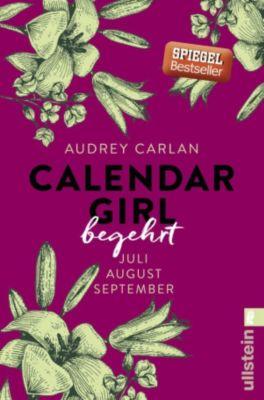 Calendar Girl Quartal: Calendar Girl - Begehrt, Audrey Carlan