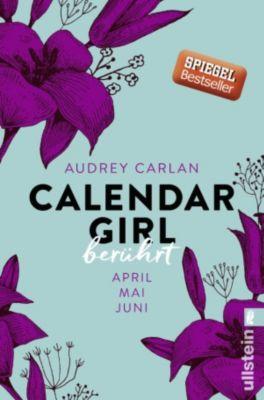 Calendar Girl Quartal: Calendar Girl - Berührt, Audrey Carlan