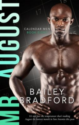 Calendar Men: Mr. August, Bailey Bradford