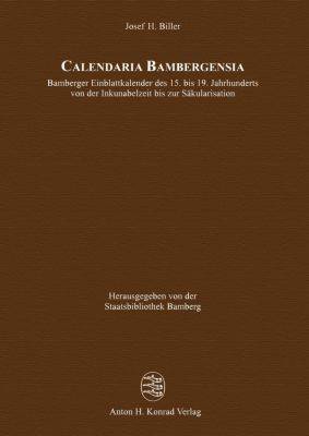 Calendaria Bambergensia, 2 Teile, Josef H. Biller