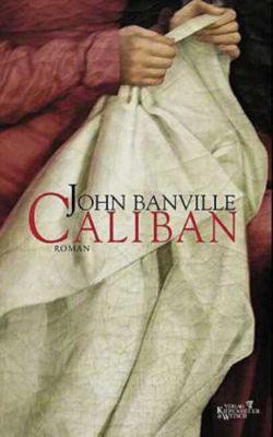 Caliban - John Banville pdf epub
