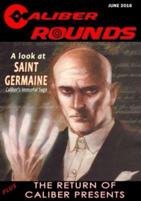 Caliber Round: Caliber Round #6, Gary Reed, Tony Miello, Dan Harding, Gary Scott Beatty