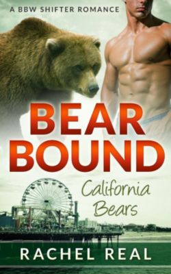California Bears: Bear Bound (California Bears, #3), Rachel Real