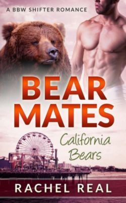 California Bears: Bear Mates (California Bears, #2), Rachel Real