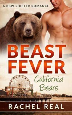California Bears: Beast Fever (California Bears, #5), Rachel Real