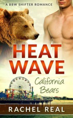 California Bears: Heat Wave (California Bears, #1), Rachel Real