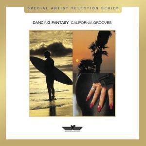 California Grooves, Dancing Fantasy