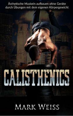 Calisthenics, Mark Weiss
