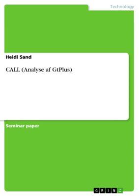 CALL (Analyse af GtPlus), Heidi Sand